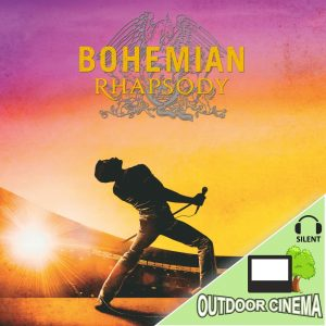 Bohemian Rhapsody Silent Outdoor Cinema