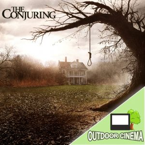 The Conjuring Open Air Cinema