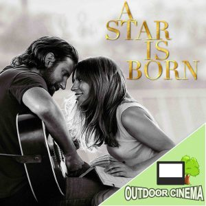 A Star is Born Outdoor Cinema