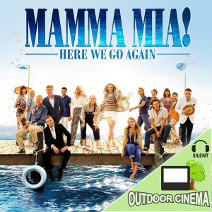 Mamma Mia 2 - Here We Go Again Silent Outdoor Cinema