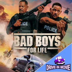 Bad Boys for Life Drive In Movie