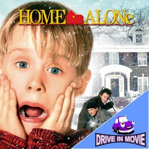 Home Alone - Drive In Movie