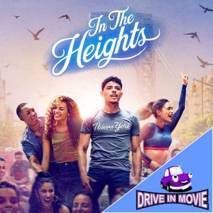 In The Heights - Drive in Movie - Book Now